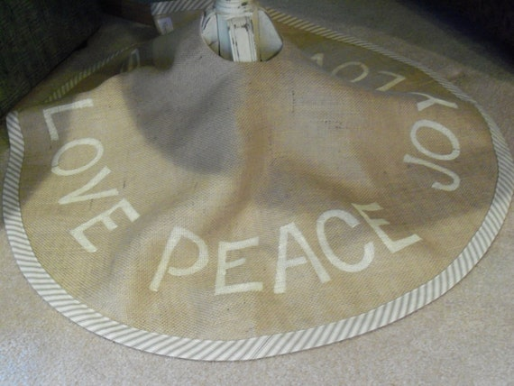 PEACE, LOVE, JOY burlap Christmas Tree Skirt