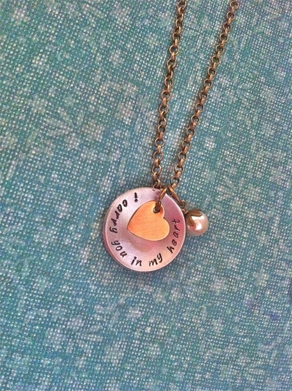 NEW-Another..I Carry You In My Heart..Hand Stamped Necklace