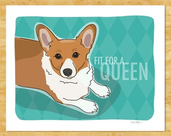 Corgi Art Print Pop Dog Art - Fit For a Queen - Red Pembroke Welsh Corgi Gifts