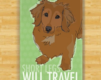 Dachshund Magnet - Short Legs Will Travel - Longhaired Red Dachshund Gifts Dog Refrigerator Fridge Magnets