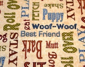 1 1/2 yards - Dog Fabric All WORDS Bark Sit Puppy Woof