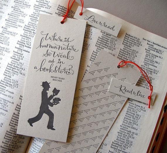 LETTERPRESS BOOKMARK - Where is human nature so weak as in a bookstore. Henry Ward Beecher