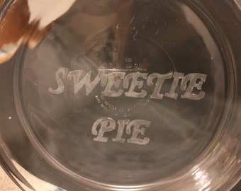 Hand-etched Sweetie Pie Pan