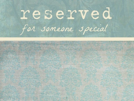 RESERVED for krissystodola - thank you