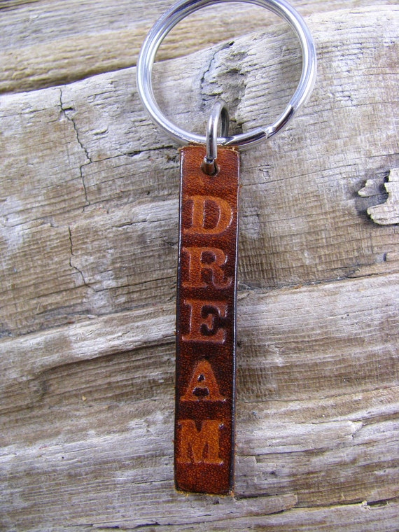 "Leather hand Stamped Keychain  ""Dream"""