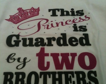 Princess Guarded by Brothers shirt - onesie