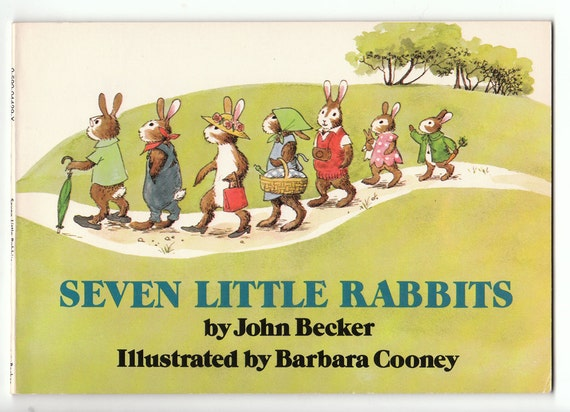 Seven Little Rabbits by John Becker, illustrated by Barbara Cooney, Vintage Paperback Book, 1973