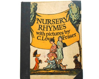 Nursery Rhymes With Pictures by C. Lovat Fraser,  a Vintage Children's Book