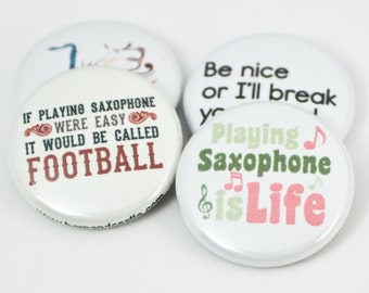 Saxophone and Marching Band Pinback Buttons or Magnets Set- size one inch - SAX 6