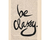 hand lettered typography art print - BE CLASSY - audrey hepburn quote dictionary art print hand lettering