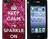 Keep Calm And Sparkle On Apple iPhone 4 or 4s Case / Cover Verizon or At&T