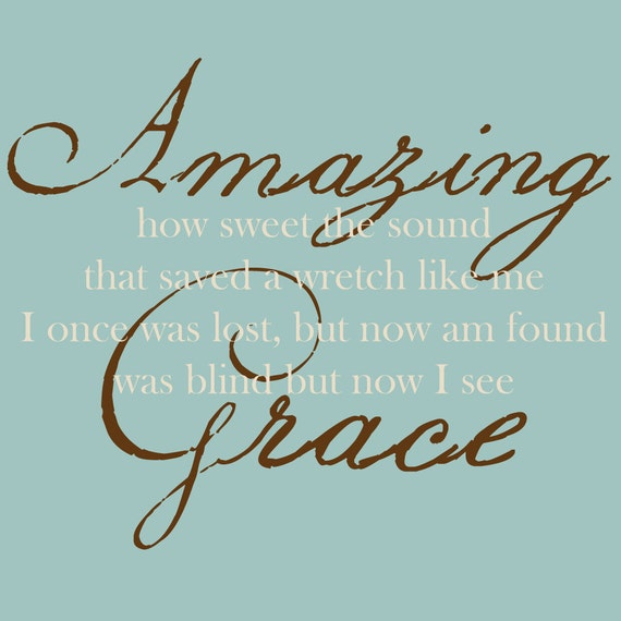 Amazing Grace Wall Decal - Amazing Grace Sign - Amazing Grace Signs - Amazing Grace Wall Art - Wall Decal Quotes - Christian Wall Decals