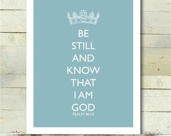 Choose Your Color Be Still/Keep Calm PRINTABLE 8x10 Poster Bible Verse