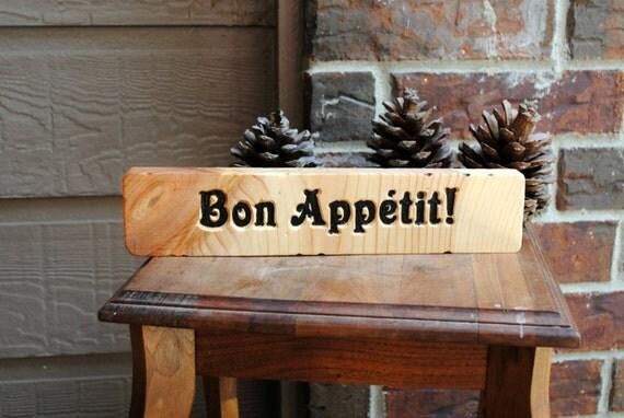 Bon Appétit Carved Wood Sign - Reclaimed Wood, Hand Painted - Bon Apetit