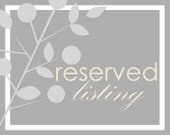 reserved listing for (maurieandjohn).