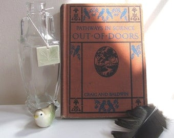 Vintage Children's Nature Book / Pathways in Science: Out-of-Doors / Natural History Decorative Book