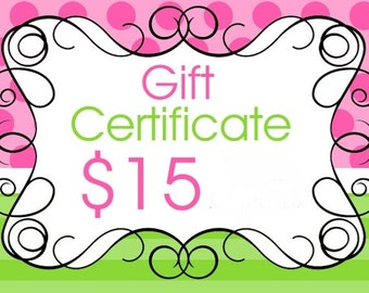 Gift Certificate for Kelley's Kreations valued at 15 dollars