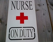 Wooden sign- Nurse on Duty