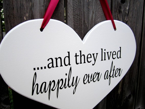 "10"" x 15"" Wooden Heart Wedding Sign:  Double Sided  .....and they lived happily ever after & here comes the bride"
