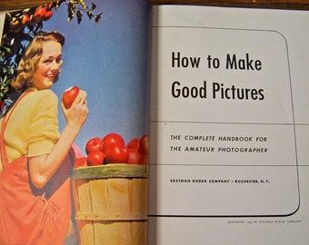 Vintage Kodak Handbook for the Everyday Photographer 1943 How To Make Good Pictures Amateur Photographer Eastman Kodak Photo Composition