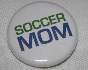 Soccer Mom 1.25 inch Pinback Button