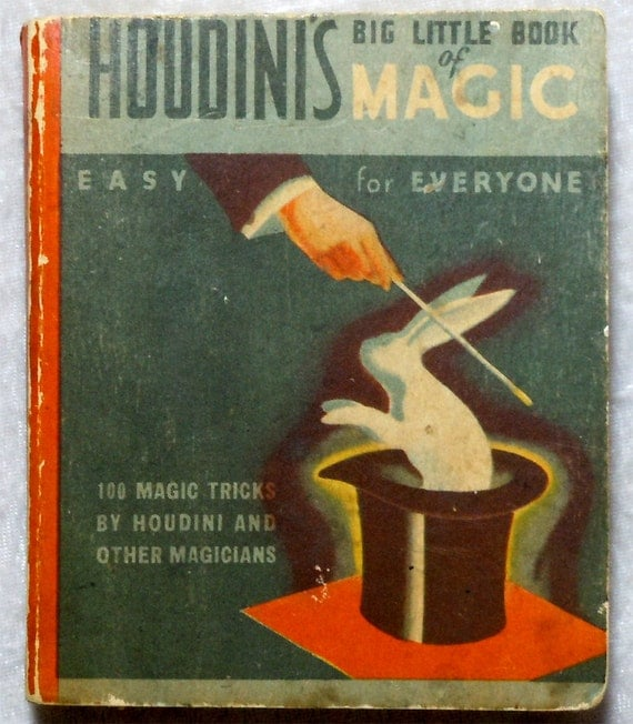 Reserved for Jeff - Houdini's Big Little Book of Magic - Tricks Illusions Sleight of Hand - Antique