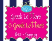 Three Greek Letter Listing - Ready for you to personalize