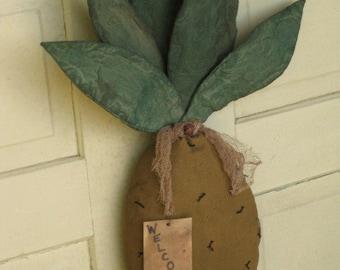 Primitive Grungy Pineapple - Fabric - Door Greeter - Pineapple Door Hanger - Primitive Decoration - Wall Decor