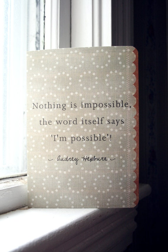 Audrey Hepburn Journal - Nothing is Impossible