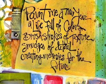 PAINT ME, New Year Art, Artist Gift, Inspirational Gift, New Year, Mixed Media Art, Painters Art, Wall Art, by Seattle Artist Mary Klump