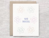 Graduation Card, Mothers Day Card, Funny - You're Fantastical - Friendship Card