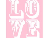 SALE - LOVE - 8 x 10 Typography Print in Pink and White
