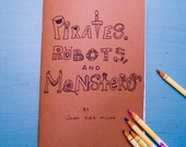 Handmade Coloring and Activity Book: Pirates, Robots and Monsters