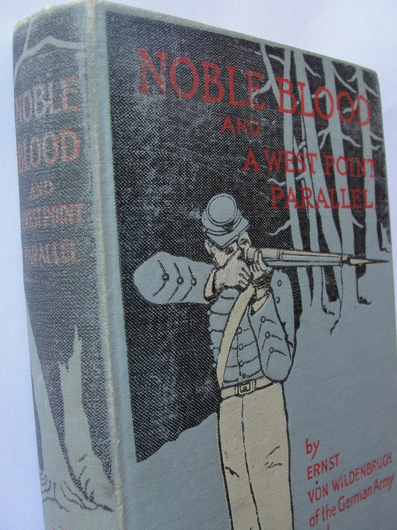 Nobel Blood and a West Point Parallel hard cover 1896