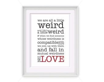 Printable Weird Love Typography Quote 5x7 Printable Art INSTANT DOWNLOAD