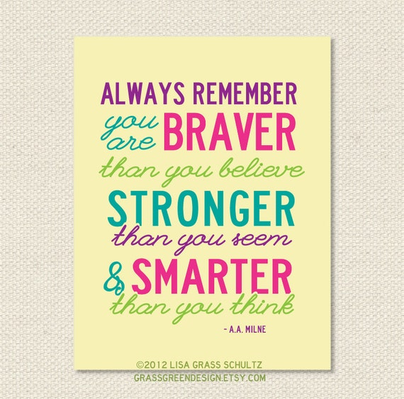 Always Remember You Are Braver Than You Believe Winnie The Pooh 8.5x11 Print - Bright Colors
