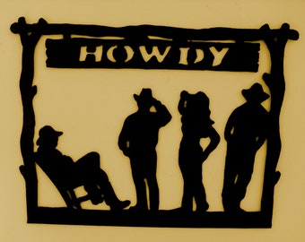 Howdy,Welcome Sign,Western,Metal Art,Home,Cabin,Ranch.Log Cabin