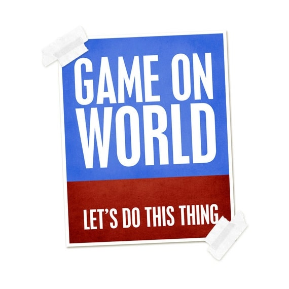 Game On World Lets Do This Thing Digital Art Typography Print - Modern Graphic Inspirational Quote Typographic Poster