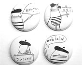 Pin Back Button, Pin Badge, Pin Brooch, Set of Four, Unique Gift, Party Bag Gift, Favour, French, Poosac, Bonjour, Oui, Ooh La La, Beret