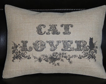 Cat Lover Burlap Pillow, Cats, shabby chic, INSERT INCLUDED