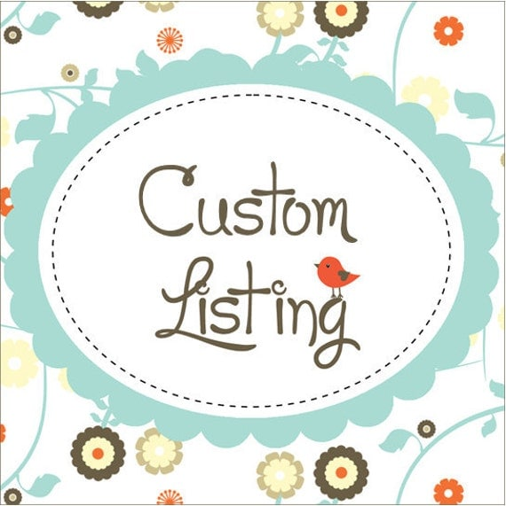 Custom Listing for Raquel
