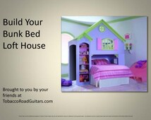 Bunk Bed Loft House Woodworking Plans & Instructions