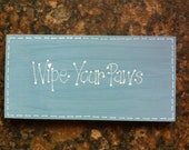 Handpainted 'Wipe Your Paws' Shabby Chic Sign/Plaque