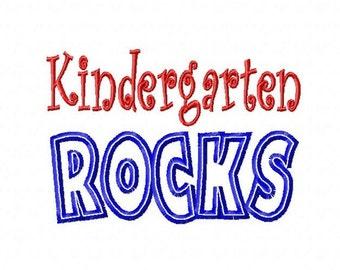 Kindergarten ROCKS - Applique - Machine Embroidery Design -  6 sizes