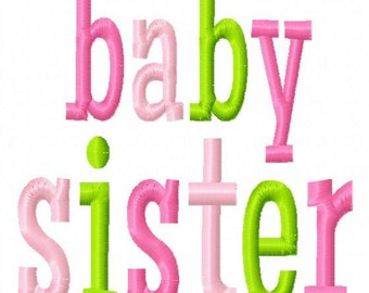 baby sister - multi color - Machine Embroidery Design - 8 Sizes