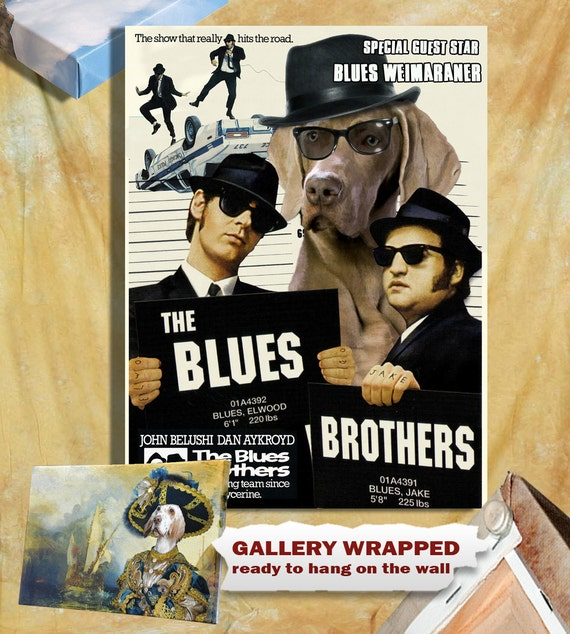 The Blues Brothers snl Weimaraner Art Movie Poster Wall Art Custom Dog Portrait from Photo Movie Quotes  john belushi vintage Nobility Dogs