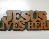 Jesus Lives Here (Color of choice backing)