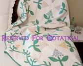 Reserved for Cotatigal - Vintage Applique Quilt