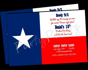 Printable Texas Rodeo Birthday -  Cowboy - Cowgirl - Texas Flag - Custom Personalized  Invitations