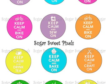 INSTANT DOWNLOAD Bright Keep Calm 2 inch Circle Images 8x 10 sheet
